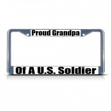PROUD GRANDPA OF A U.S. SOLDIER ARMY Metal License Plate Frame Tag Border   381700957984