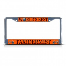 TAXIDERMIST CAREER PROFESSION Metal License Plate Frame Tag Border Two Holes   381701034921