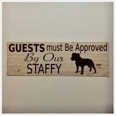 Staffy Staffordshire Dog All Guests Must Be Approved By Sign Hanging or Plaque    302526203153