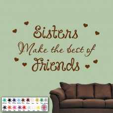 Sisters Make The Best Of Friends Wall Sticker - Art Quote Bedroom Family Love   191517837648